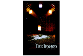 thesetrespasses_thumbnail